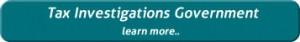 Tax Investigation - Tax Investigations Government
